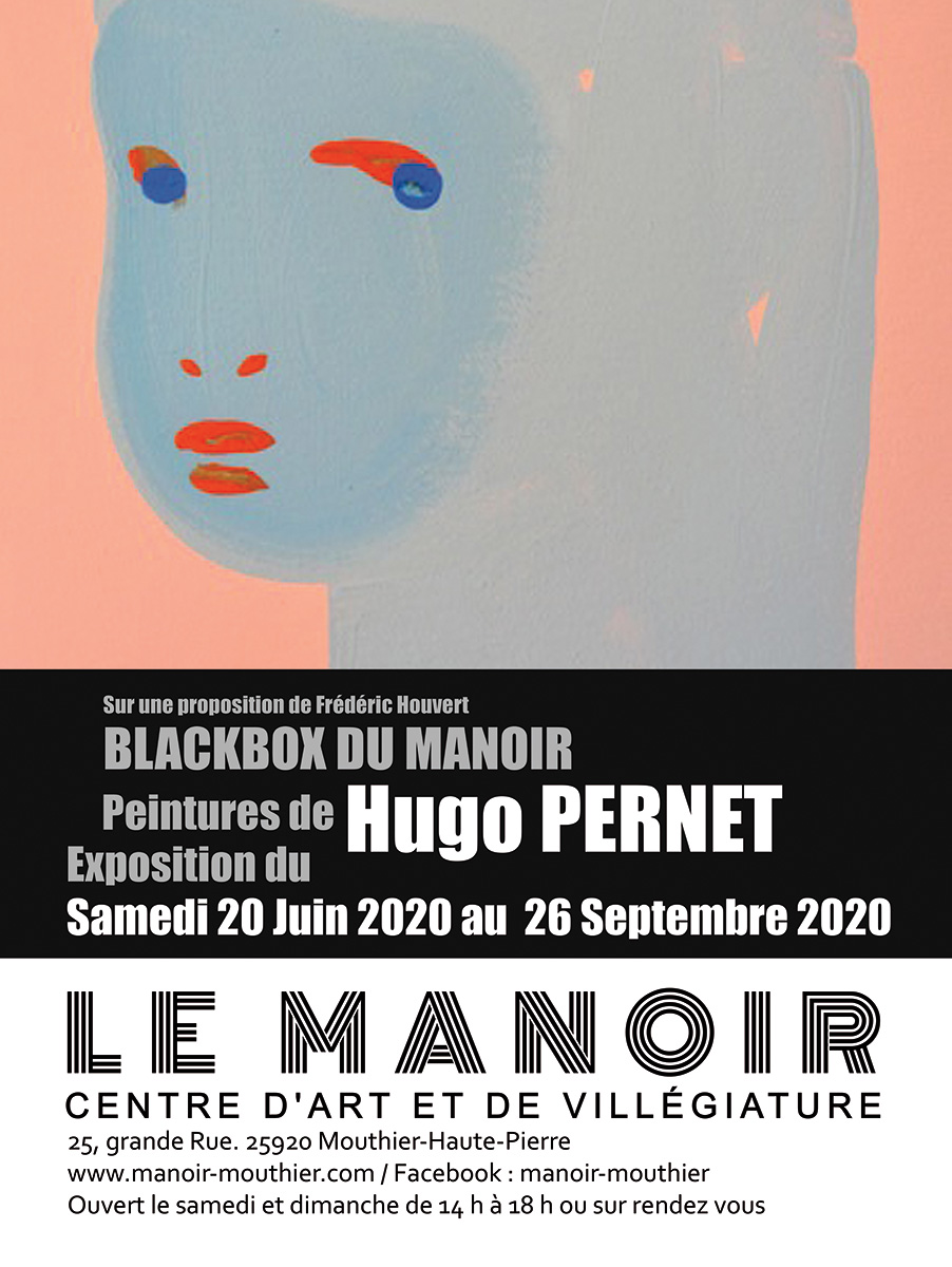 Affiche exposition Manoir mouthier ÉTÉ 2020 - Black Box Hugo PERNET